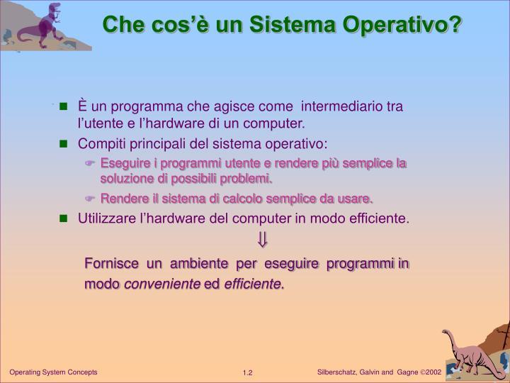 Che cos'è un Sistema Operativo?