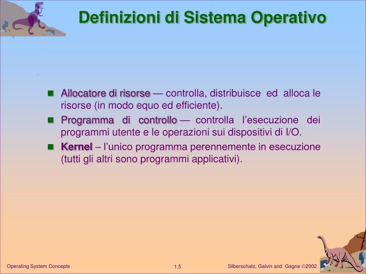 Definizioni di Sistema Operativo