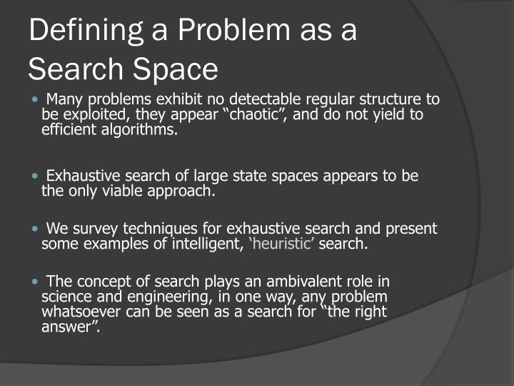 Defining a Problem as a Search Space