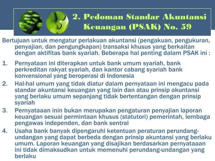 2. Pedoman Standar Akuntansi Keuangan (PSAK) No. 59