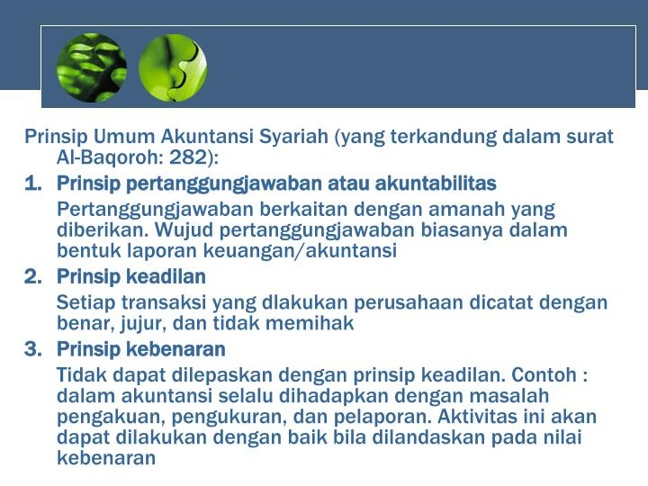 Prinsip Umum Akuntansi Syariah (yang terkandung dalam surat Al-Baqoroh: 282):
