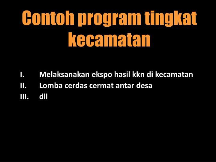 Contoh program tingkat kecamatan