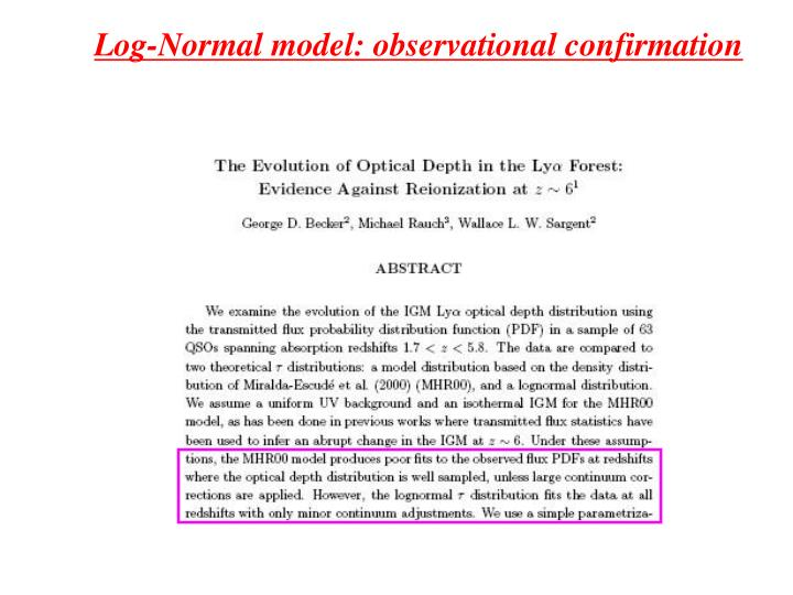 Log-Normal model: observational confirmation