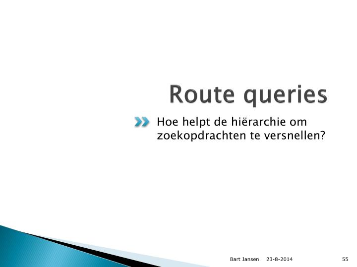 Route queries