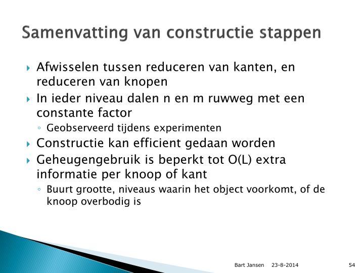 Samenvatting van constructie stappen