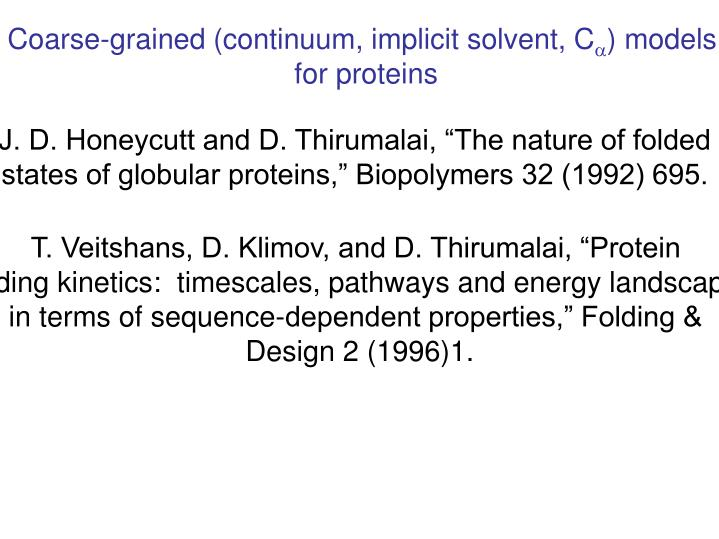 Coarse-grained (continuum, implicit solvent, C