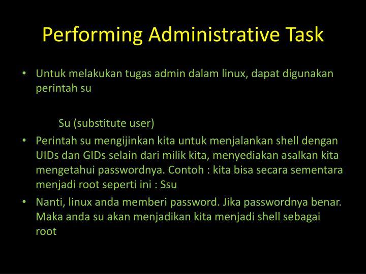 Performing Administrative Task