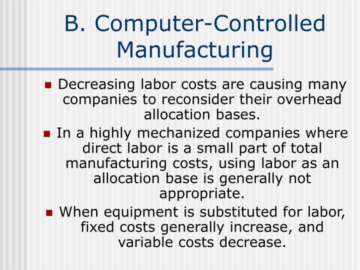 B. Computer-Controlled Manufacturing