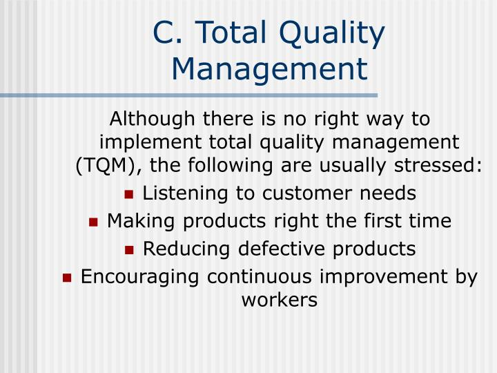 C. Total Quality Management
