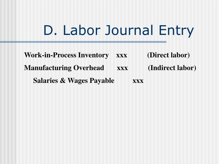 D. Labor Journal Entry