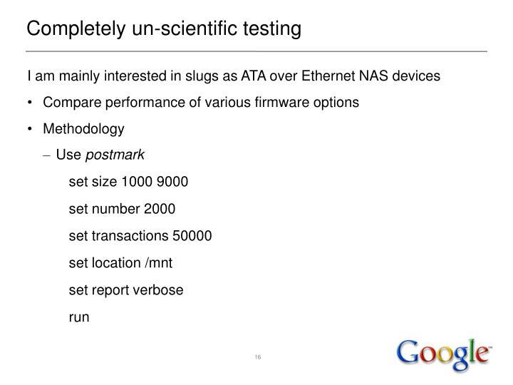 Completely un-scientific testing