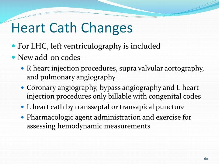 Heart Cath Changes