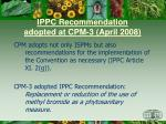 ippc recommendation adopted at cpm 3 april 2008