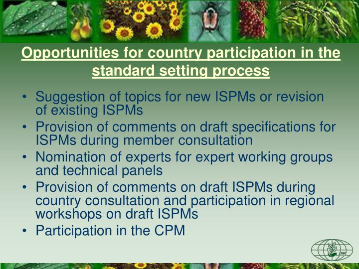 Opportunities for country participation in the standard setting process