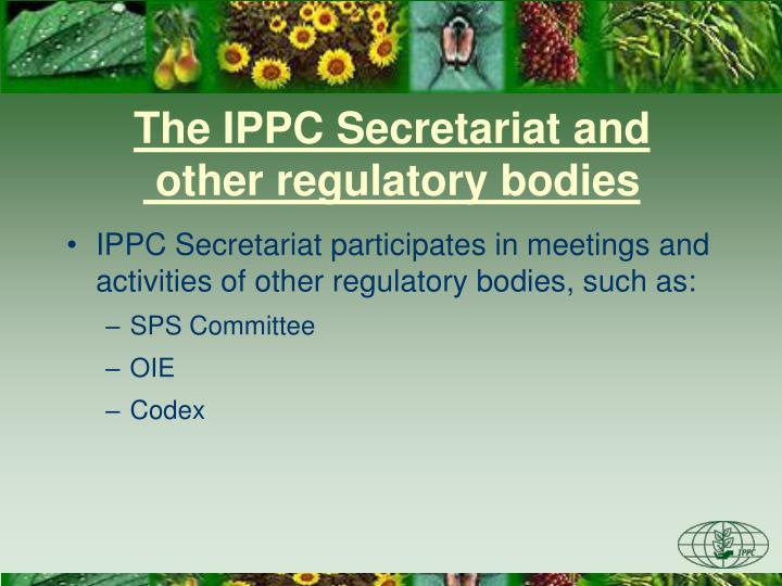 The IPPC Secretariat and