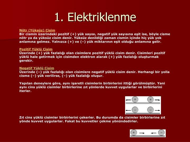 1. Elektriklenme
