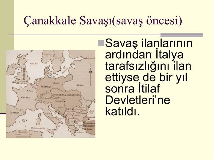 Çanakkale Savaşı(savaş öncesi)