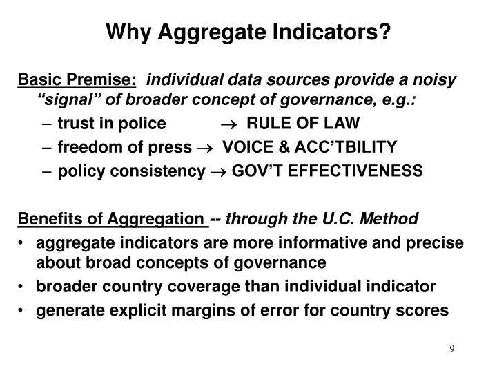 Why Aggregate Indicators?