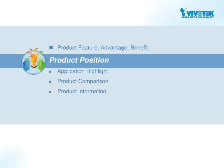 Product Feature, Advantage, Benefit