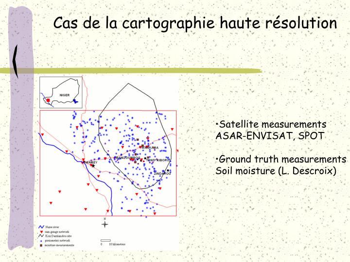 Cas de la cartographie haute résolution