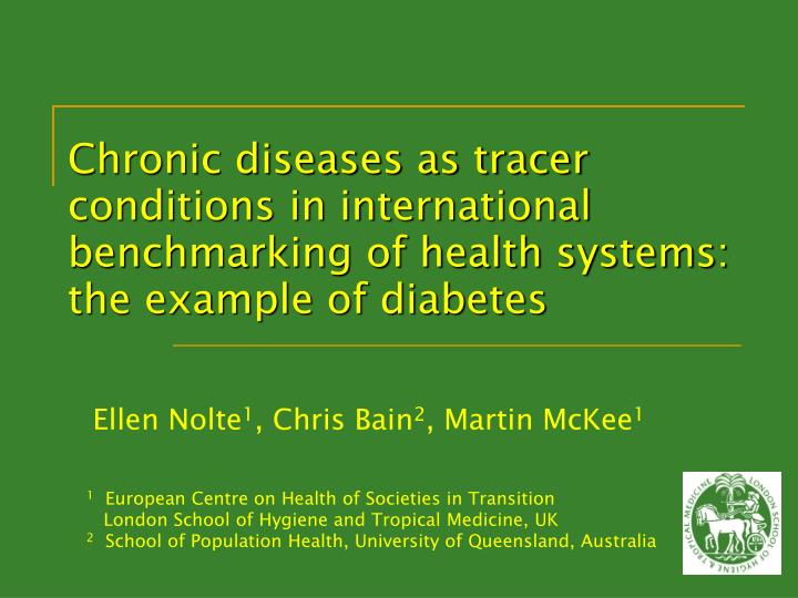 Chronic diseases as tracer conditions in international benchmarking of health systems: the example o...
