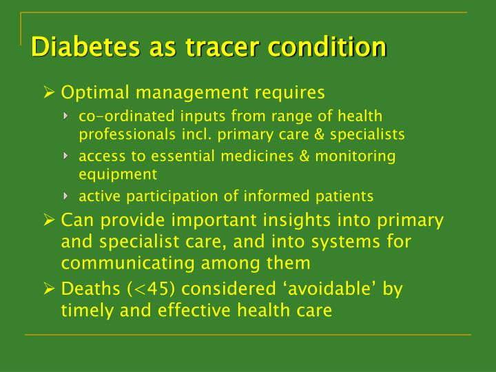 Diabetes as tracer condition