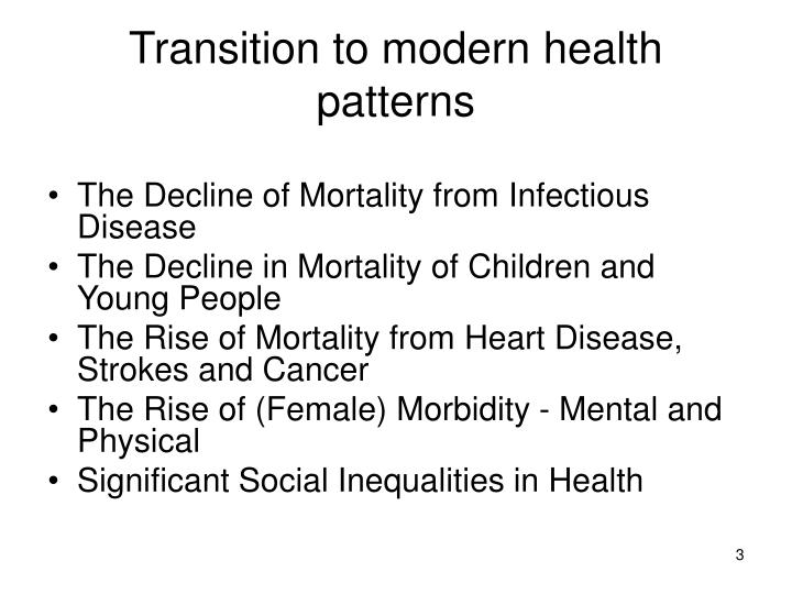 Transition to modern health patterns