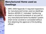 manufactured home used as dwellings