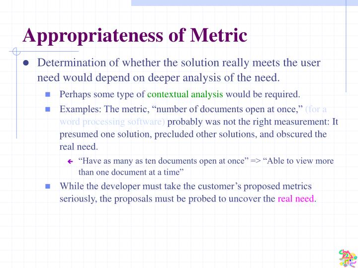 Appropriateness of Metric