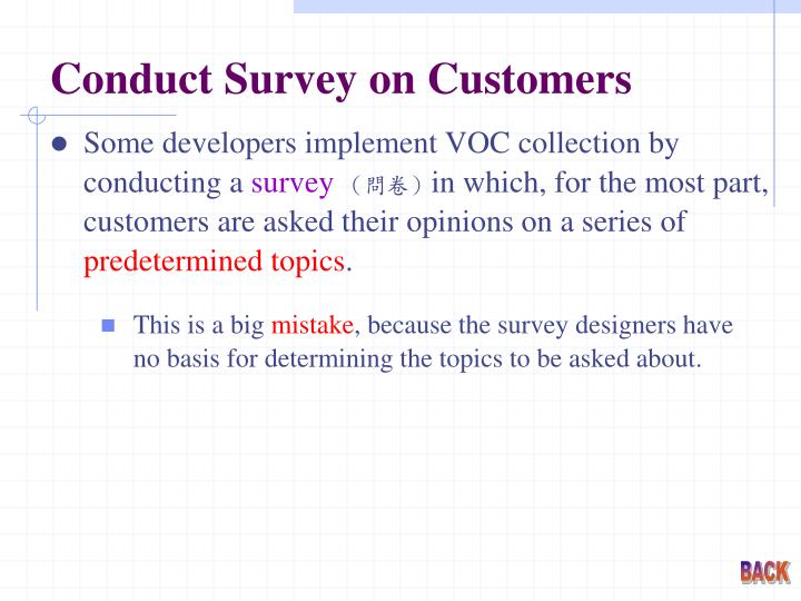 Conduct Survey on Customers