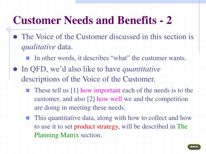 Customer Needs and Benefits - 2