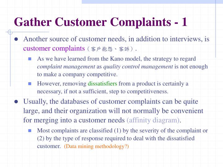 Gather Customer Complaints - 1