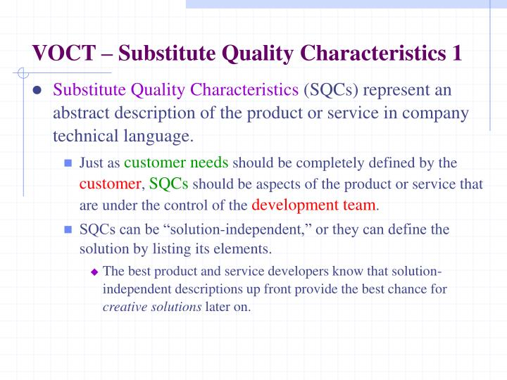 VOCT – Substitute Quality Characteristics 1
