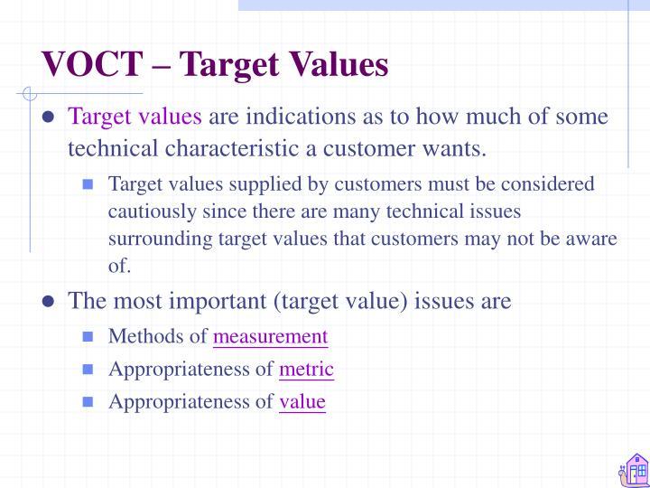 VOCT – Target Values