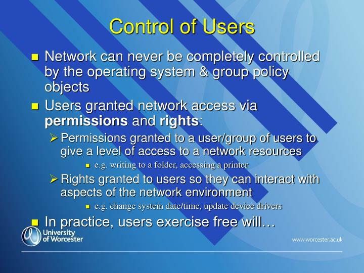 Control of Users