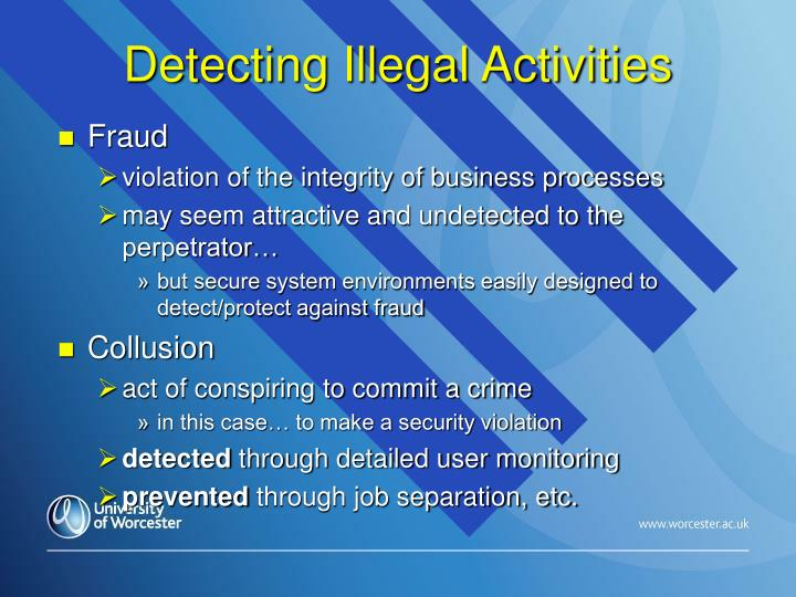 Detecting Illegal Activities