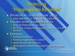 detecting inappropriate activities