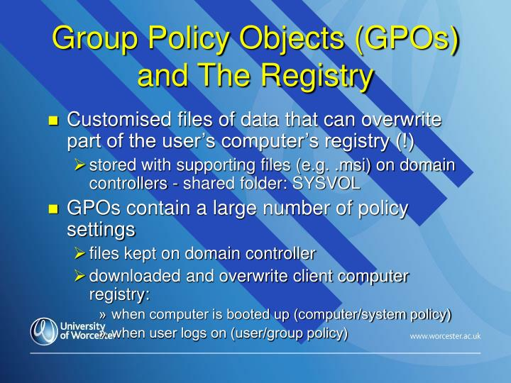 Group Policy Objects (GPOs) and The Registry