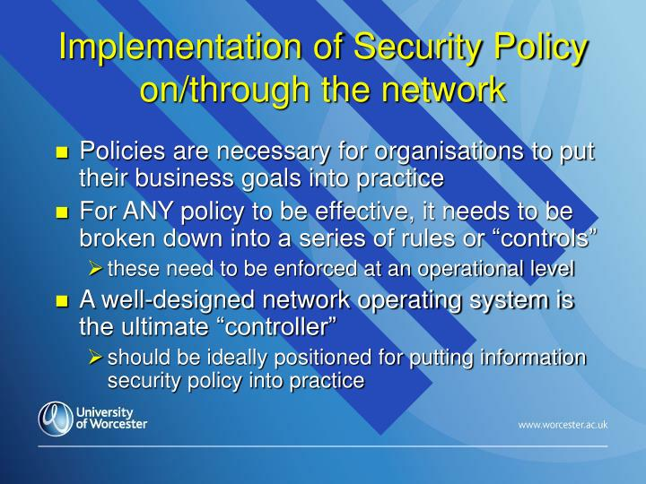 Implementation of Security Policy