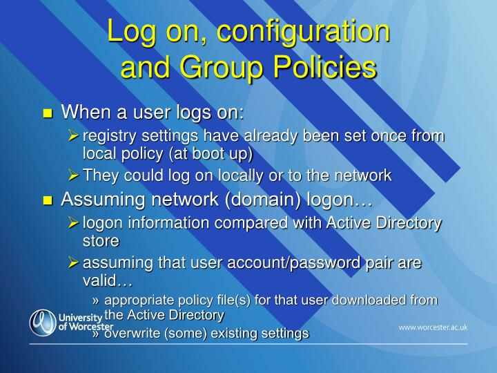 Log on, configuration