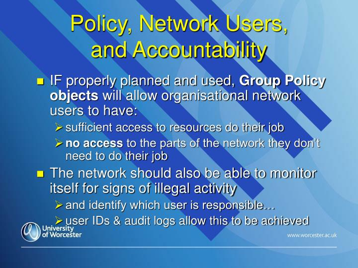 Policy, Network Users,