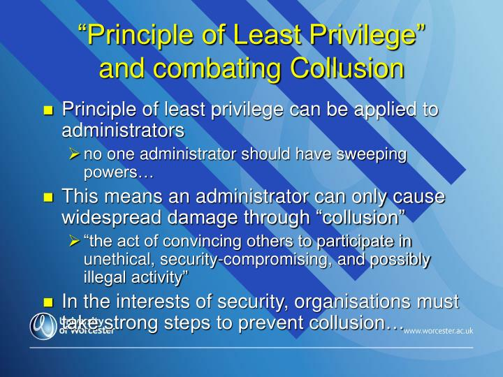 """Principle of Least Privilege"""