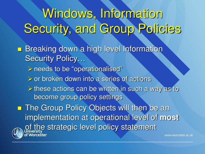 Windows, Information Security, and Group Policies