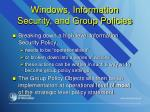 windows information security and group policies