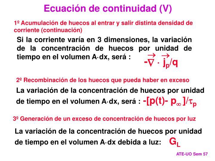 Ecuación de continuidad (V)