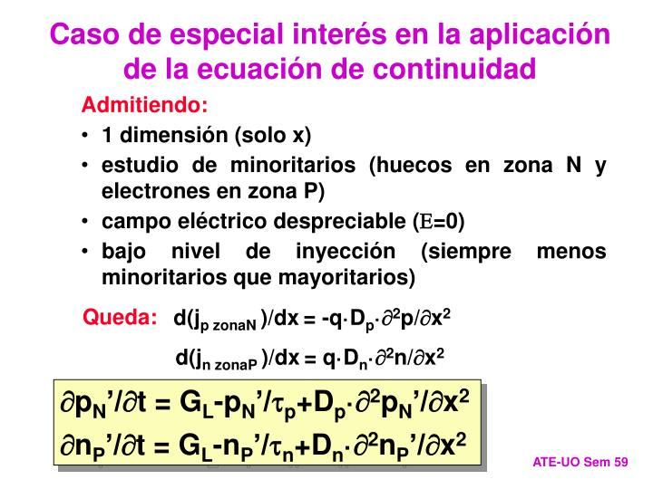 Caso de especial interés en la aplicación de la ecuación de continuidad