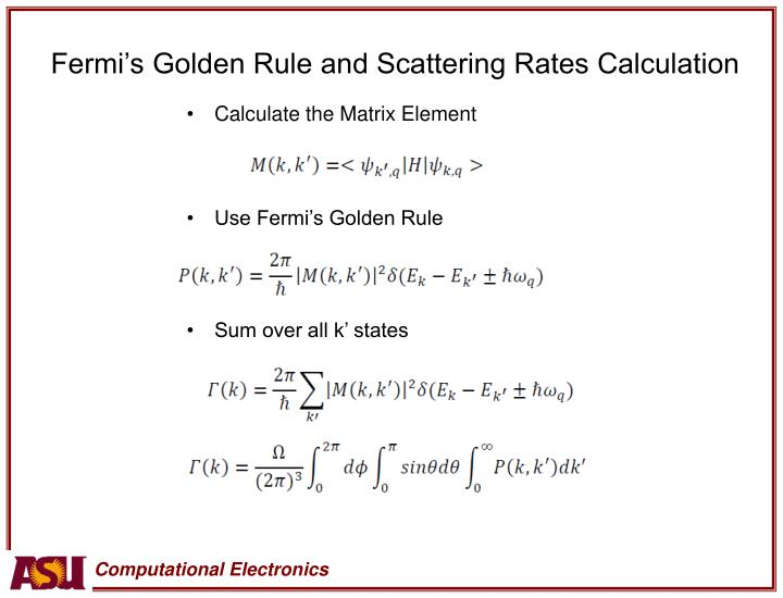 Fermi's Golden Rule and Scattering Rates Calculation