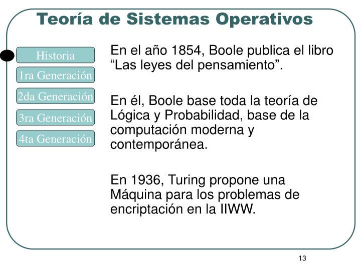 """En el año 1854, Boole publica el libro """"Las leyes del pensamiento""""."""