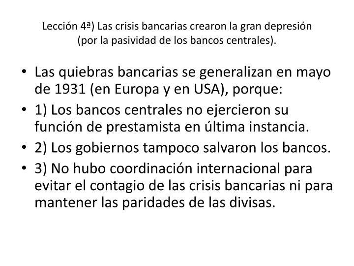 Lección 4ª) Las crisis bancarias crearon la gran depresión