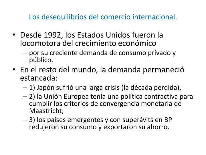 Los desequilibrios del comercio internacional.